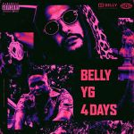 Фото Belly feat. YG - 4 Days