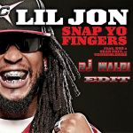 Фото Lil Jon feat. E40 & Sean Paul - Snap To Fingers