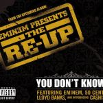 Фото Eminem ft. 50 Cent, Cashis, Lloyd Banks - You Dont't Know