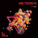 Фото NS Yoon-G - If You Love Me (feat. Jay Park)
