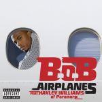 Фото B.O.B feat. Hayley Williams - Airplanes