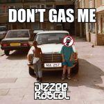 Фото Dizzee Rascal - Don't Gas Me