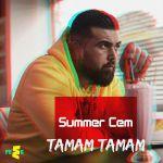 Фото Summer Cem - Tamam Tamam (Remix)