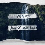 Фото Minzy - ALL OF YOU SAY