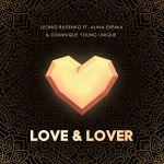 Фото Leonid Rudenko - Love & Lover (ft. Alina Eremia & Dominique Young)