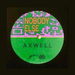 Фото Axwell - Nobody Else
