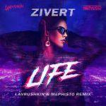 Фото Zivert - Life (Lavrushkin & Mephisto Remix)