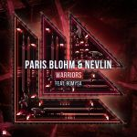 Фото Paris Blohm & Nevlin - Warriors (feat. Romysa)