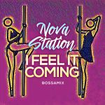 Фото Nova Station - I Feel It Coming