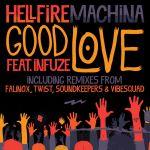 Фото HELLFIRE MACHINA feat INFUZE - Good Love