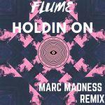 Фото Flume - Holdin On (Marc Madness Remix)