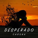 Фото Chrona feat. Isabel O'Malley - Desperаdo
