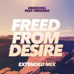 Фото Drenchill - Freed From Desire(feat. Indiiana)