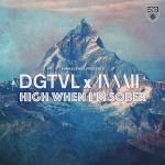 Фото DGTVL & JVMIE - High When I'm Sober (Au5 Remix)