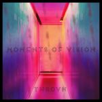 Фото THROVN - Moments of Vision