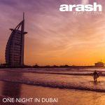 Фото Arash - One Night In Dubai (feat. Helena)