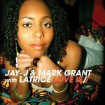Фото Latrice - Love Is (Radio Edit) (feat. Jay-J & Mark Grant)