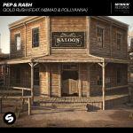 Фото Pep & Rash - Gold Rush (feat. Nomad & PollyAnna)