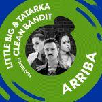 Фото Little Big - Arriba (feat Tatarka & Clean Bandit)