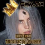 Фото Billie Eilish - You Should See Me In A Crown (Enimatix Bootleg)