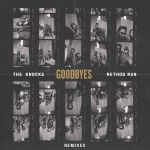 Фото The Knocks - Goodbyes (feat. Method Man)