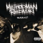 Фото Method Man & Redman - Blackout