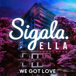 Фото Sigala - We Got Love (feat. Ella Henderson)