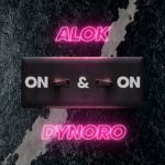 Фото Alok - On & On (feat. Dynoro)