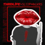 Фото THRDL!FE & Sleepwalkrs - Outta My Head