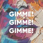 Фото Gamper & Dadoni - Gimme Gimme Gimme