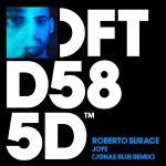 Фото Roberto Surace - Joys (Jonas Blue Remix)