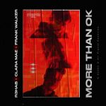 Фото R3hab - More Than OK (feat. Clara Mae & Frank Walker)