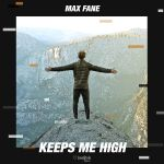 Фото Max Fane - Keeps Me High