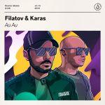 Фото Filatov & Karas - Au Au (Extended Mix)