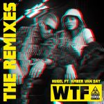 Фото Hugel - WTF (Tujamo Remix) (feat. Amber Van Day)