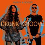 Фото Maruv - Drunk Groove (Kolya Funk & Mephisto Remix) (feat.Boosin)