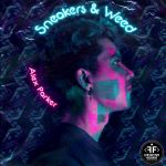 Фото Alex Parker - Sneakers & Weed