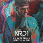 Фото NRD1 - All Good Things (Come To An End)