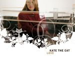 Фото Kate the Cat - I Was Made for Lovin' You