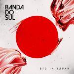 Фото Banda Do Sul & Isa - Big in Japan (Acoustic Mix)
