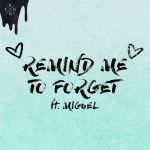 Фото Kygo - Remind Me To Forget (FLASH G Remix) (feat. Miguel)