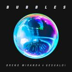 Фото Breno Miranda - Bubbles (feat.Gesualdi)