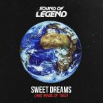 Фото Sound Of Legend - Sweet Dreams (Are Made Of This)