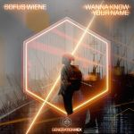 Фото Sofus Wiene - Wanna Know Your Name
