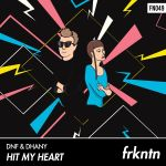 Фото DNF - Hit My Heart (Extended Mix) (feat.Dhany)