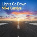 Фото Mike Candys - Lights Go Down