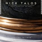 Фото Nick Talos - Looking To Love (feat. Chelcee Grimes)