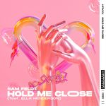 Фото Sam Feldt - Hold Me Close (feat. Ella Henderson)