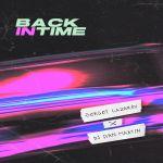 Фото Сергей Лазарев - Back In Time (feat. DJ Ivan Martin)