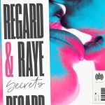 Фото Regard - Secrets (feat. Raye)